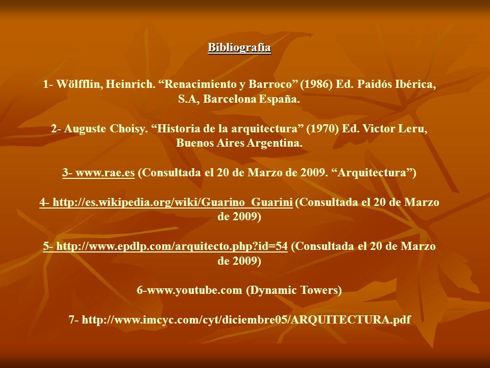 3- www.rae.es (Consultada el 20 de Marzo de 2009. Arquitectura )