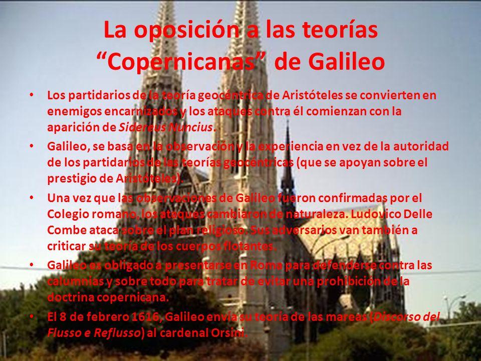 La oposición a las teorías Copernicanas de Galileo
