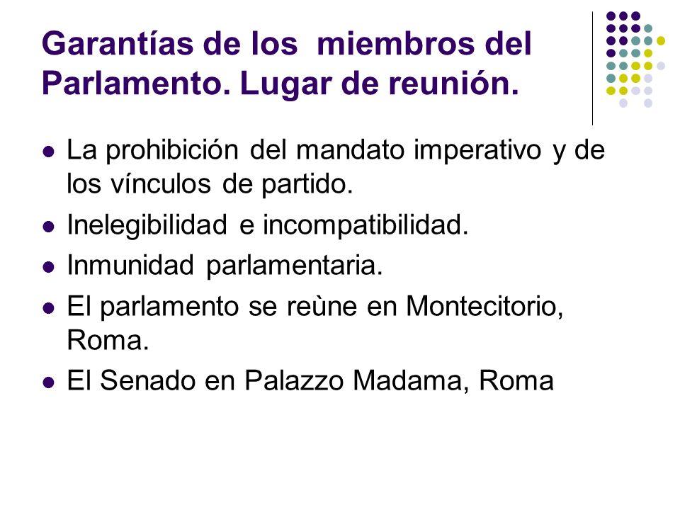 Garantías de los miembros del Parlamento. Lugar de reunión.