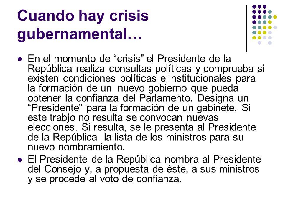 Cuando hay crisis gubernamental…