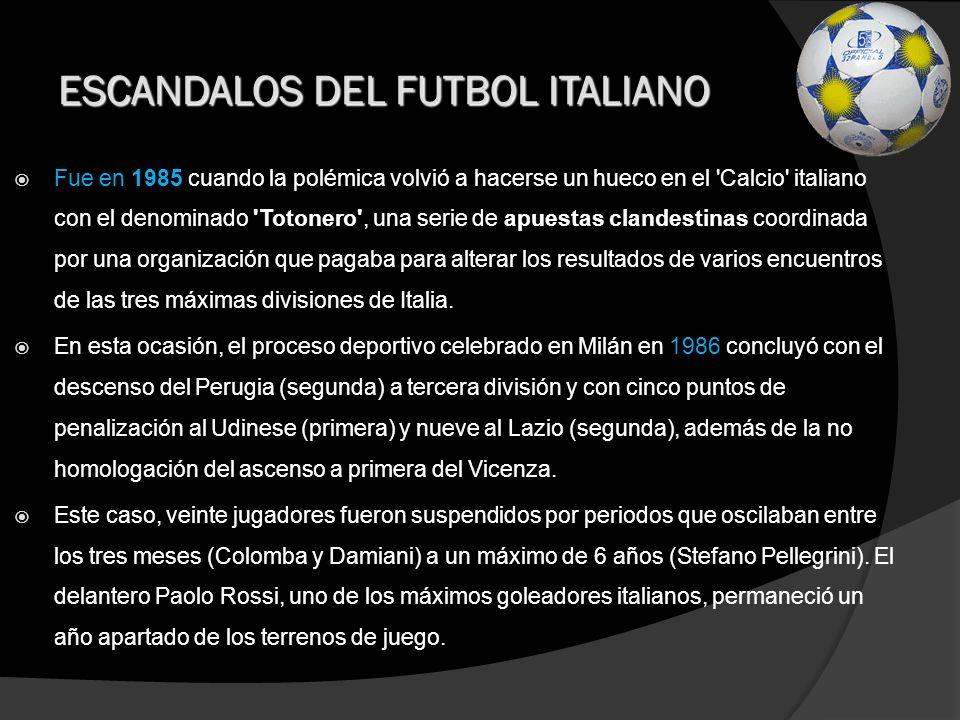 ESCANDALOS DEL FUTBOL ITALIANO
