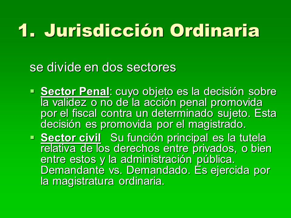 Jurisdicción Ordinaria