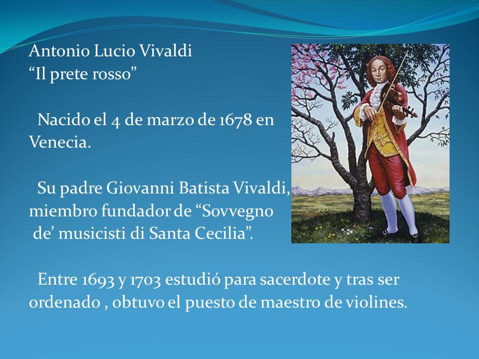 Su padre Giovanni Batista Vivaldi, miembro fundador de Sovvegno