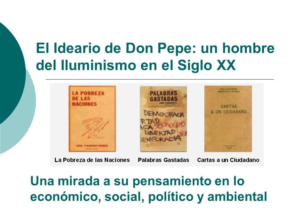 El Ideario de Don Pepe: un hombre del Iluminismo en el Siglo XX