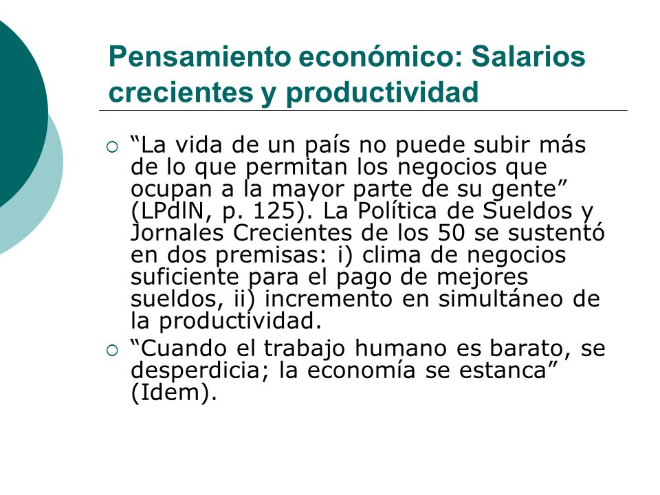 Pensamiento económico: Salarios crecientes y productividad