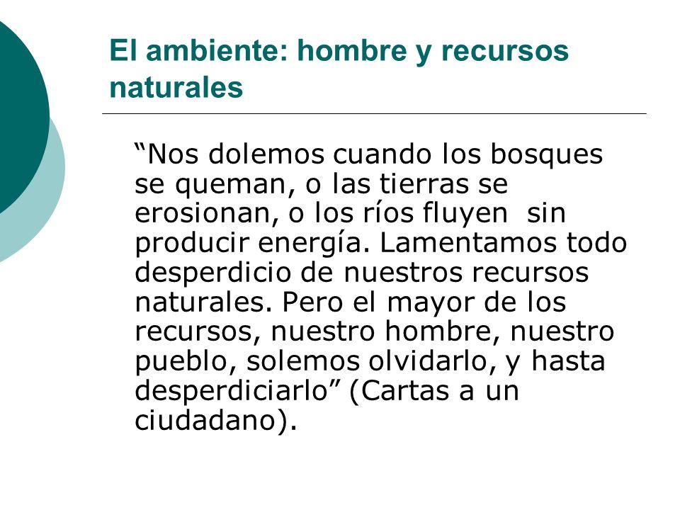 El ambiente: hombre y recursos naturales