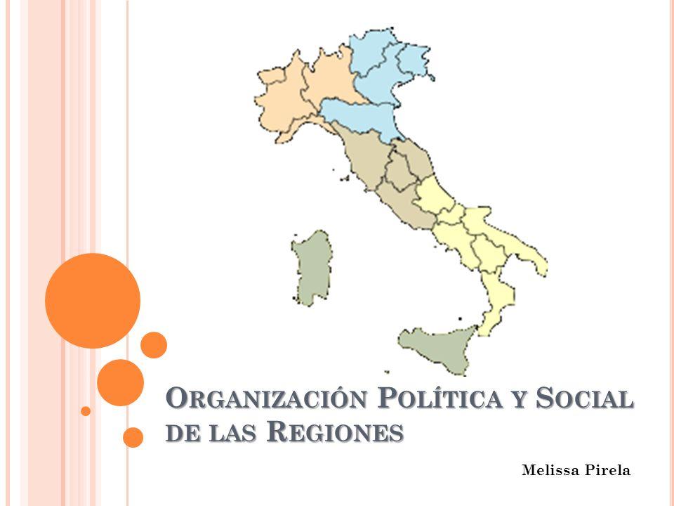 Organización Política y Social de las Regiones