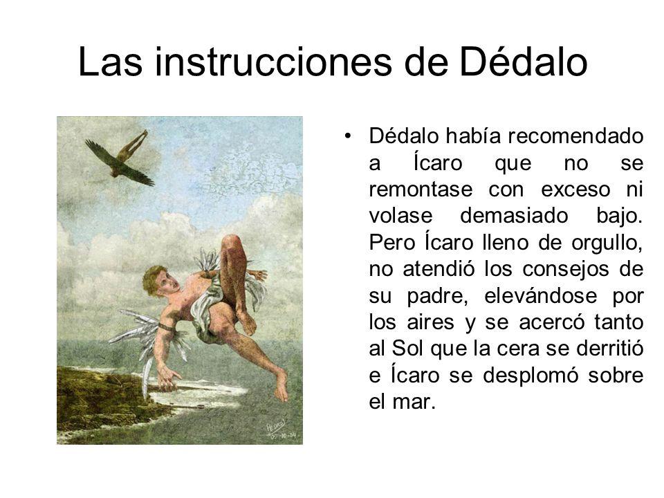 Las instrucciones de Dédalo
