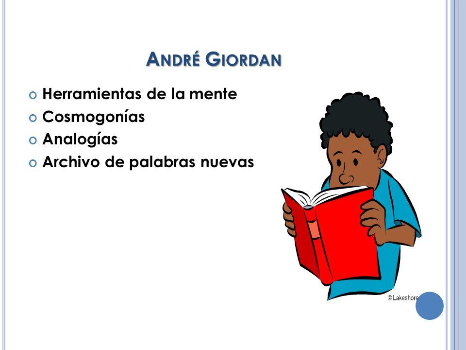 André Giordan Herramientas de la mente Cosmogonías Analogías