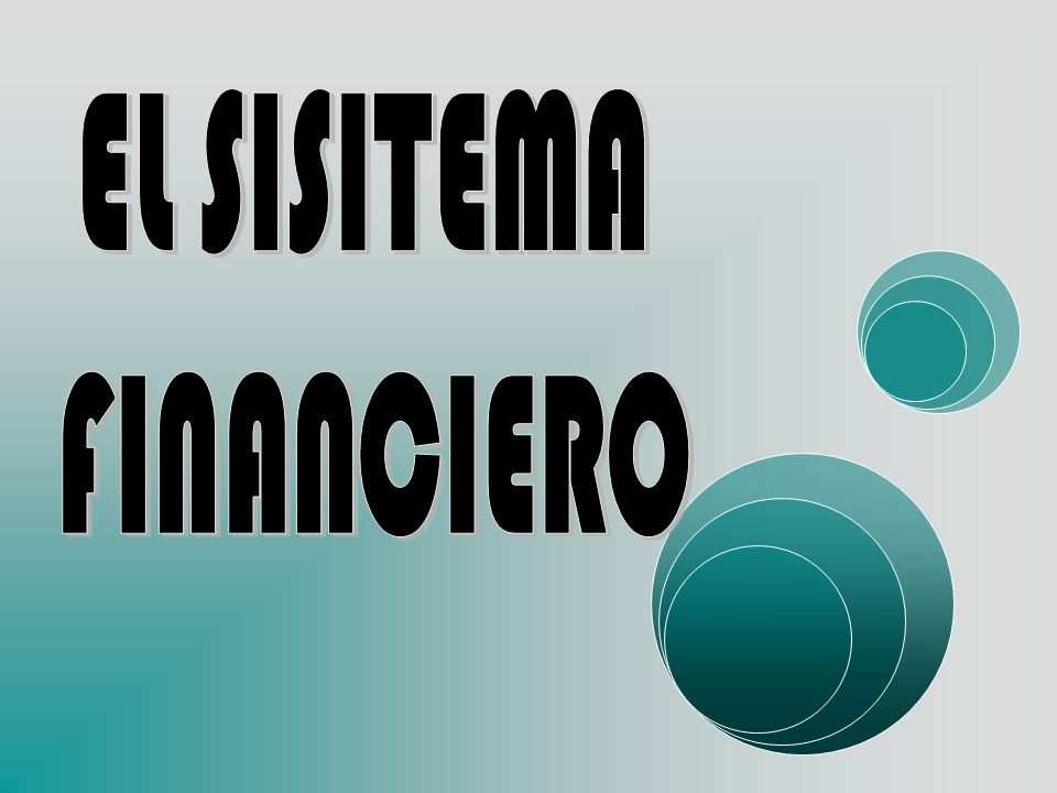 EL SISITEMA FINANCIERO