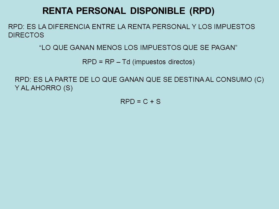 RENTA PERSONAL DISPONIBLE (RPD)