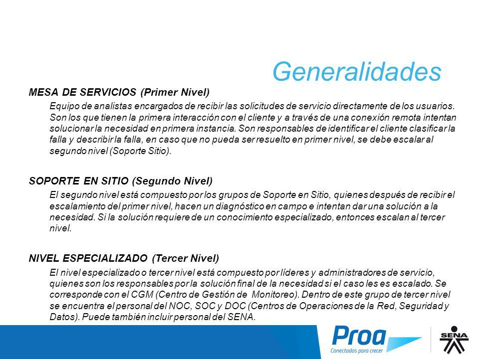 Generalidades Generalidades MESA DE SERVICIOS (Primer Nivel)