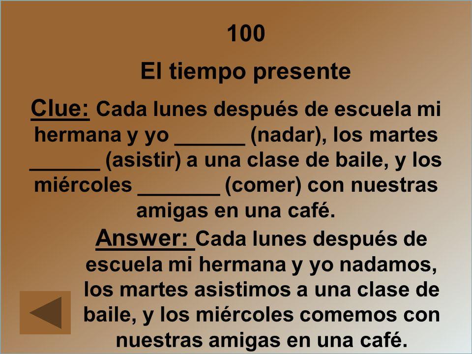 100 El tiempo presente.