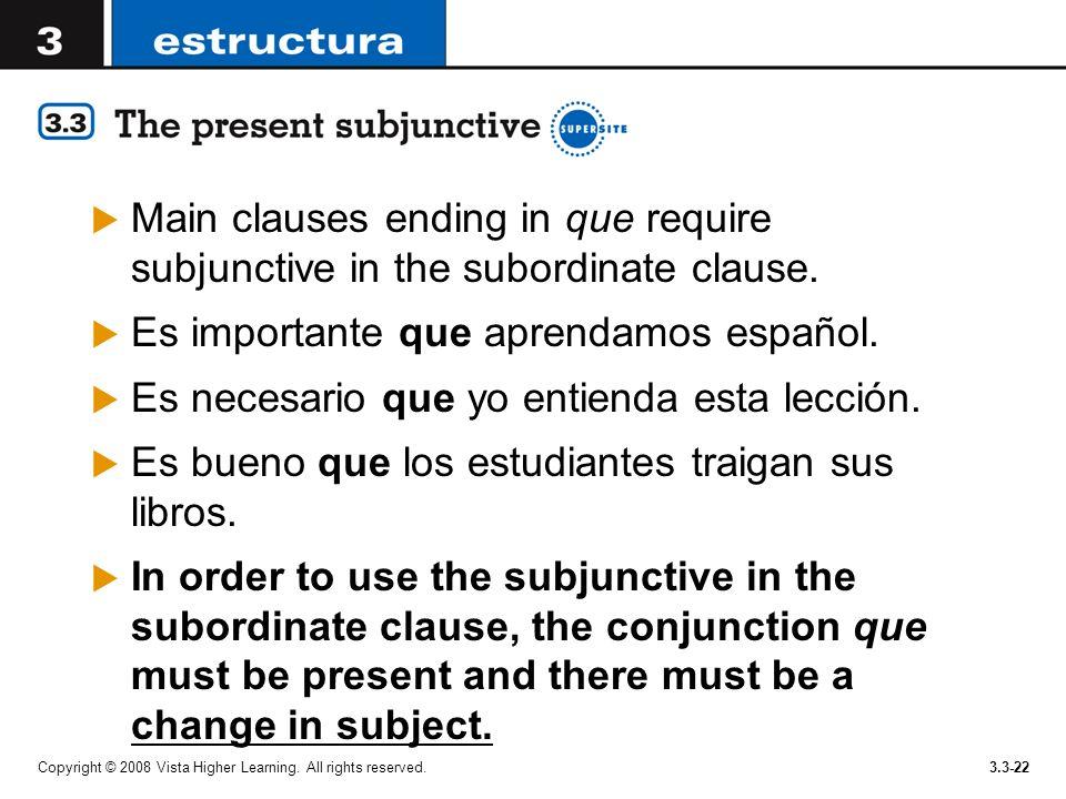 Es importante que aprendamos español.