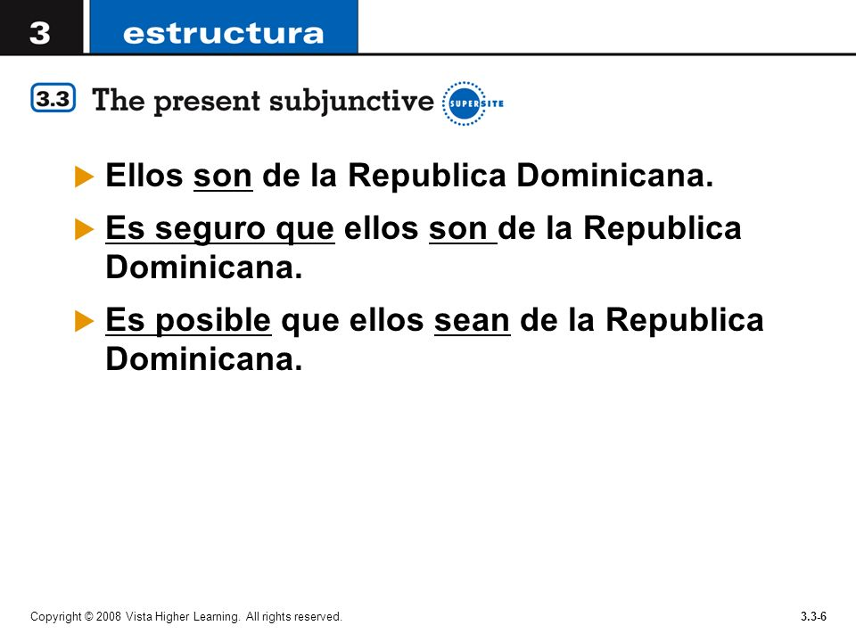 Ellos son de la Republica Dominicana.