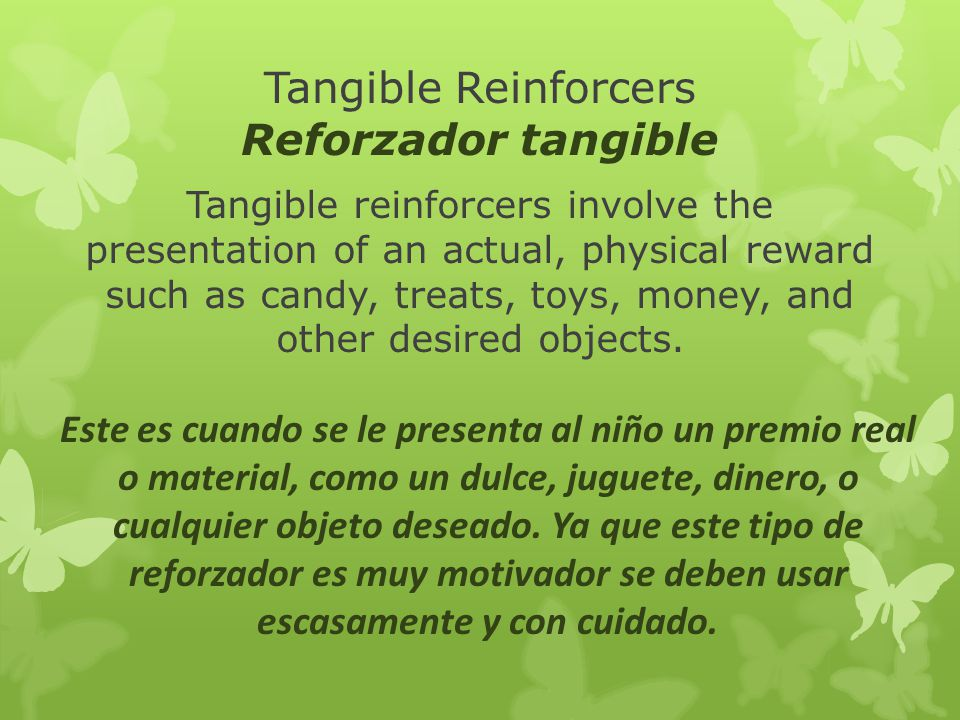 Tangible Reinforcers Reforzador tangible