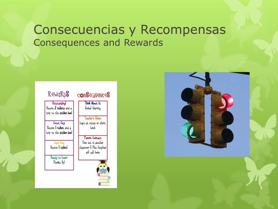 Consecuencias y Recompensas Consequences and Rewards