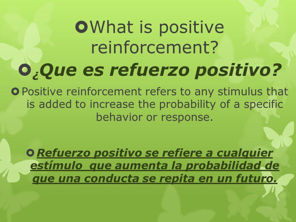 ¿Que es refuerzo positivo