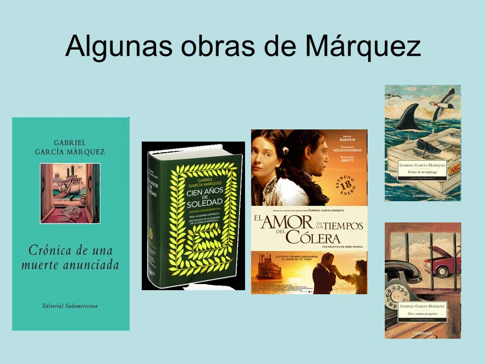 Algunas obras de Márquez