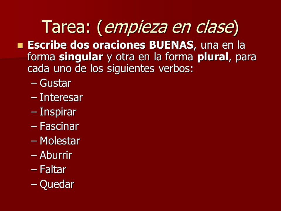 Tarea: (empieza en clase)