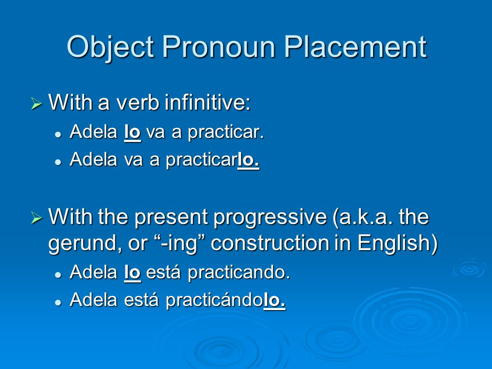 Object Pronoun Placement