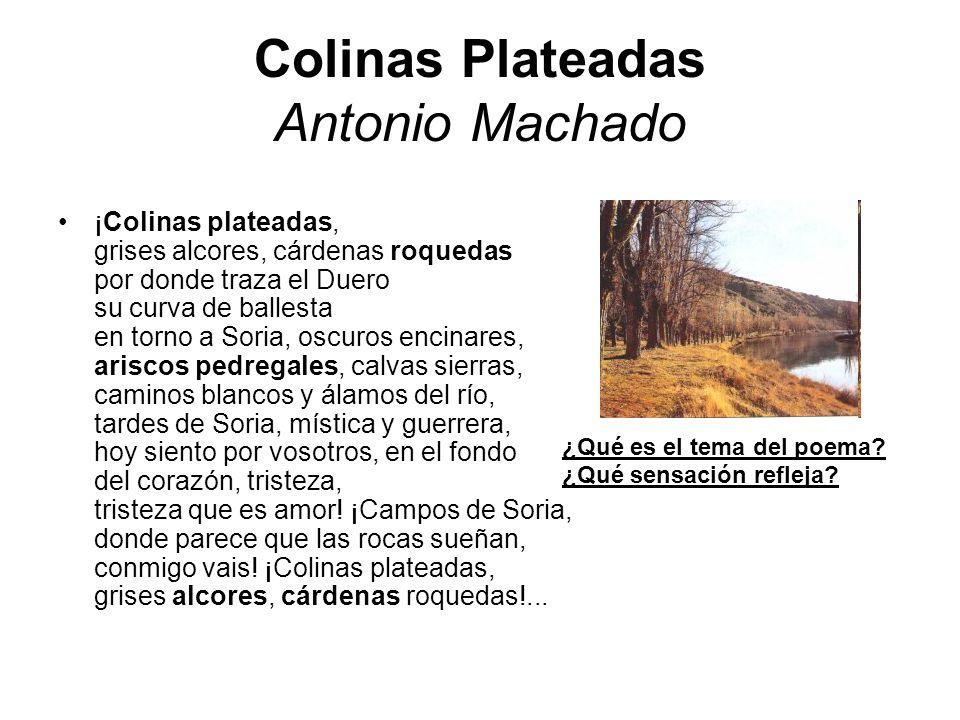 Colinas Plateadas Antonio Machado