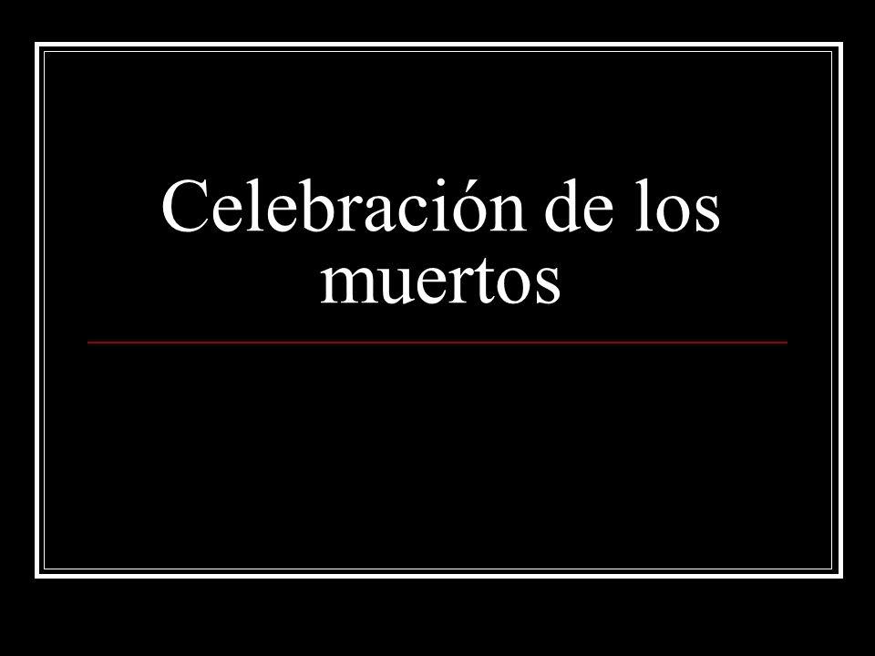 Celebración de los muertos
