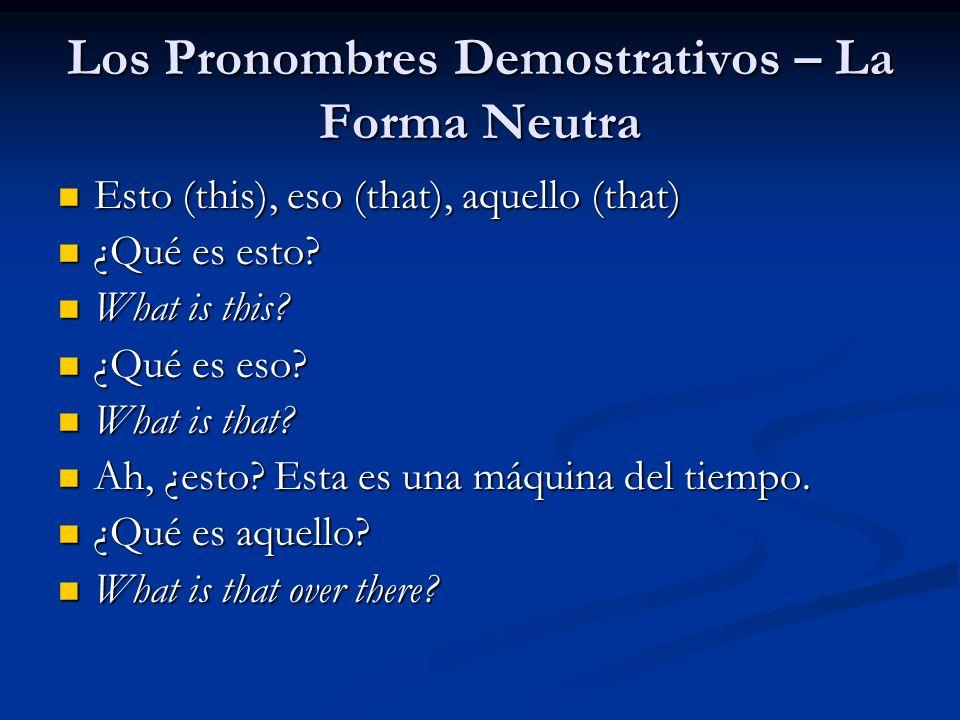 Los Pronombres Demostrativos – La Forma Neutra