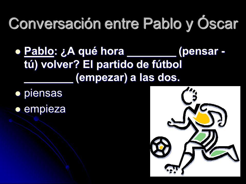 Conversación entre Pablo y Óscar