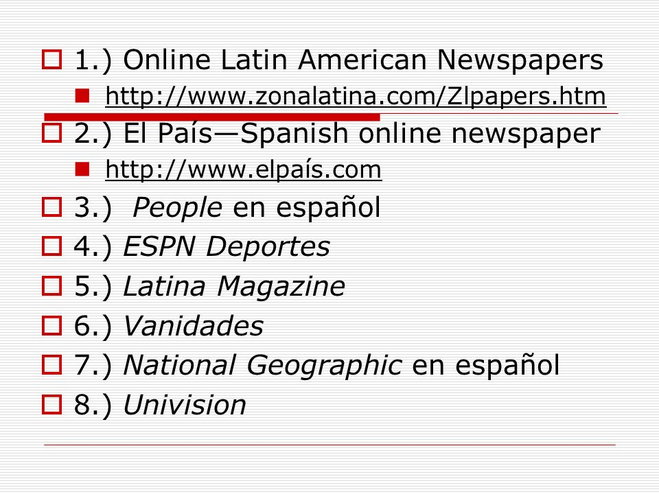 1.) Online Latin American Newspapers