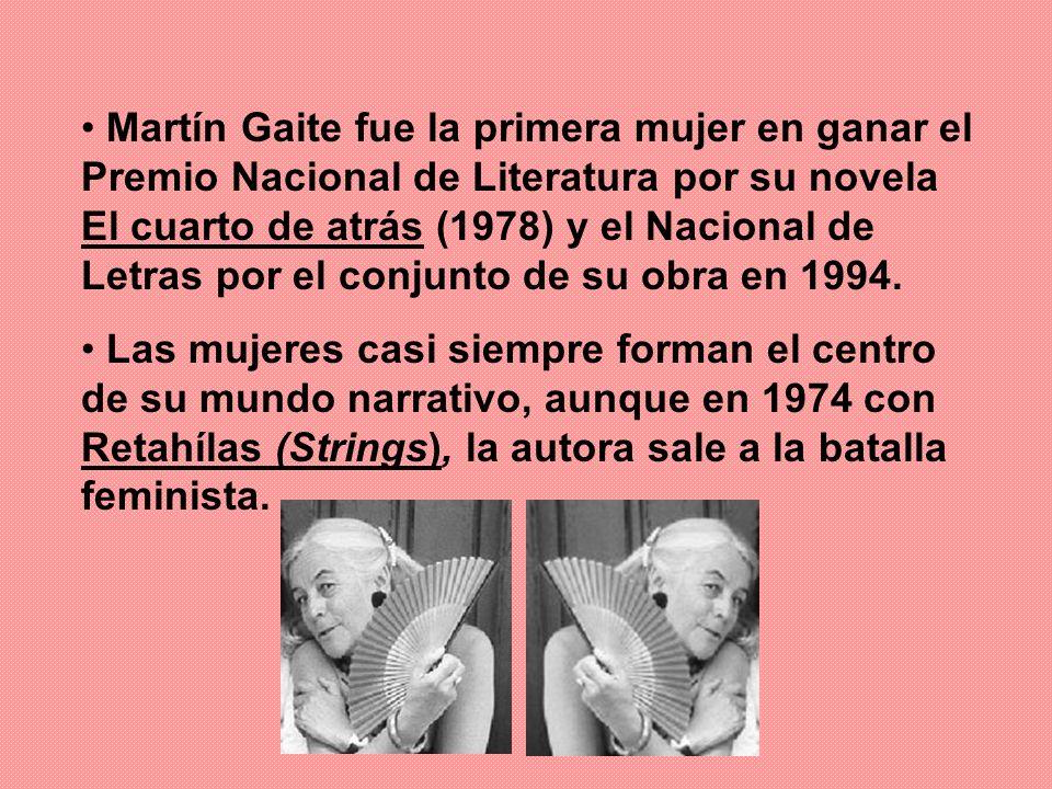 Martín Gaite fue la primera mujer en ganar el Premio Nacional de Literatura por su novela El cuarto de atrás (1978) y el Nacional de Letras por el conjunto de su obra en 1994.