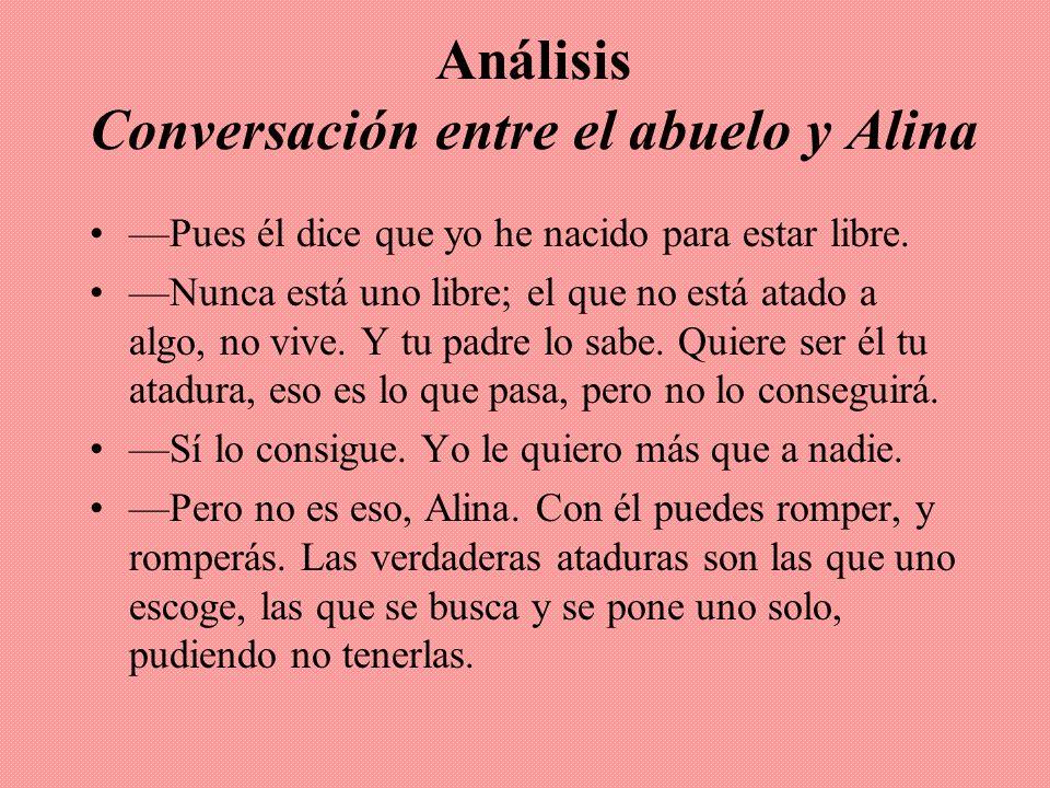 Análisis Conversación entre el abuelo y Alina