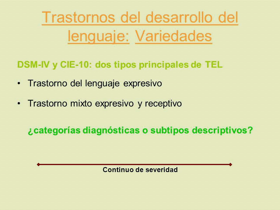 Trastornos del desarrollo del lenguaje: Variedades