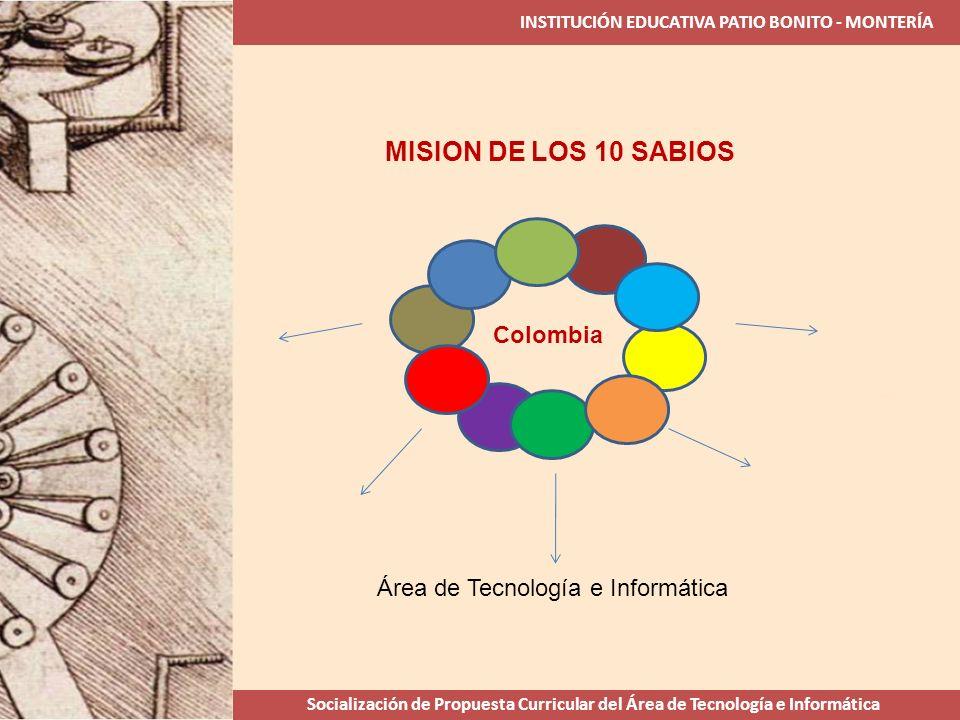 MISION DE LOS 10 SABIOS Colombia Área de Tecnología e Informática