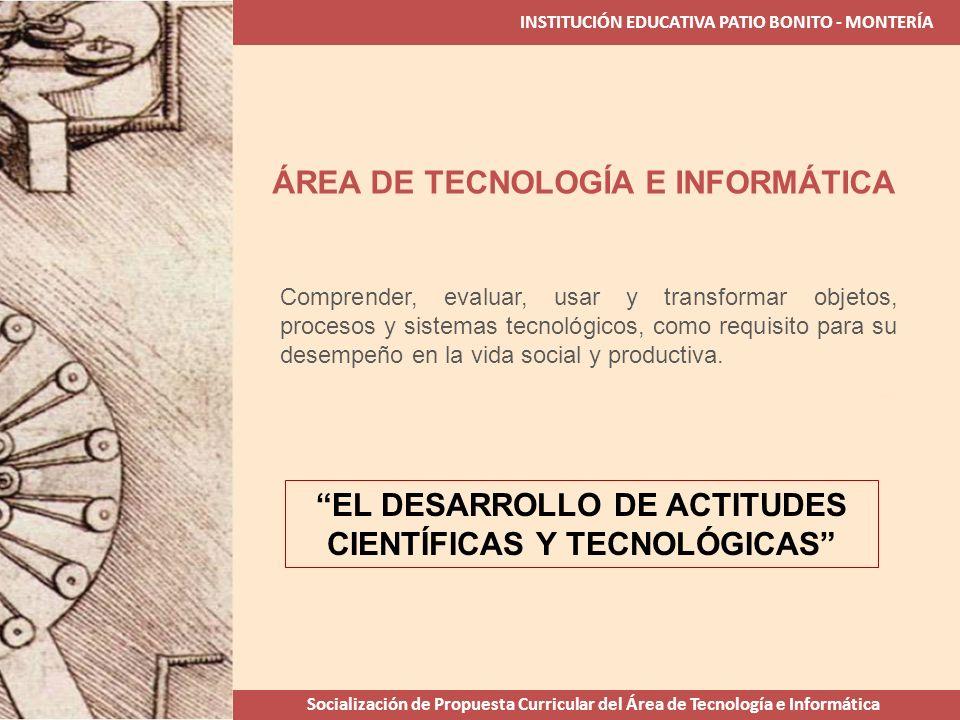 EL DESARROLLO DE ACTITUDES CIENTÍFICAS Y TECNOLÓGICAS