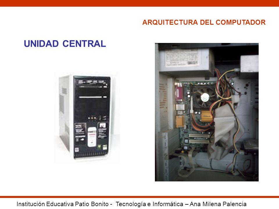UNIDAD CENTRAL ARQUITECTURA DEL COMPUTADOR