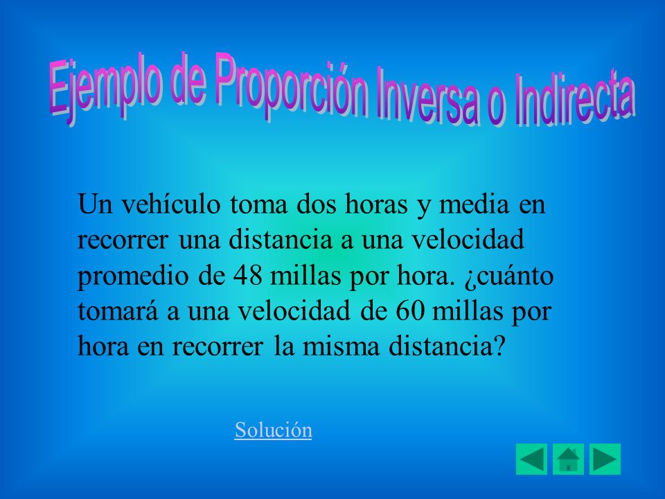 Ejemplo de Proporción Inversa o Indirecta