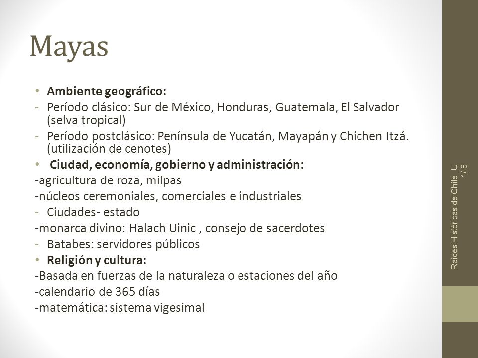 Mayas Ambiente geográfico: