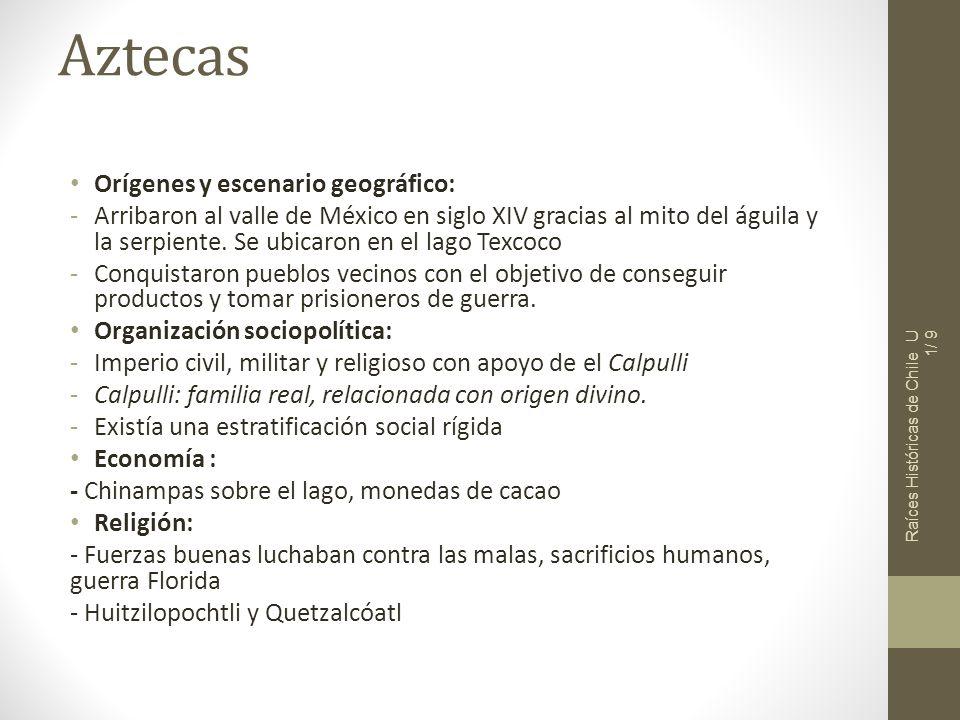 Aztecas Orígenes y escenario geográfico: