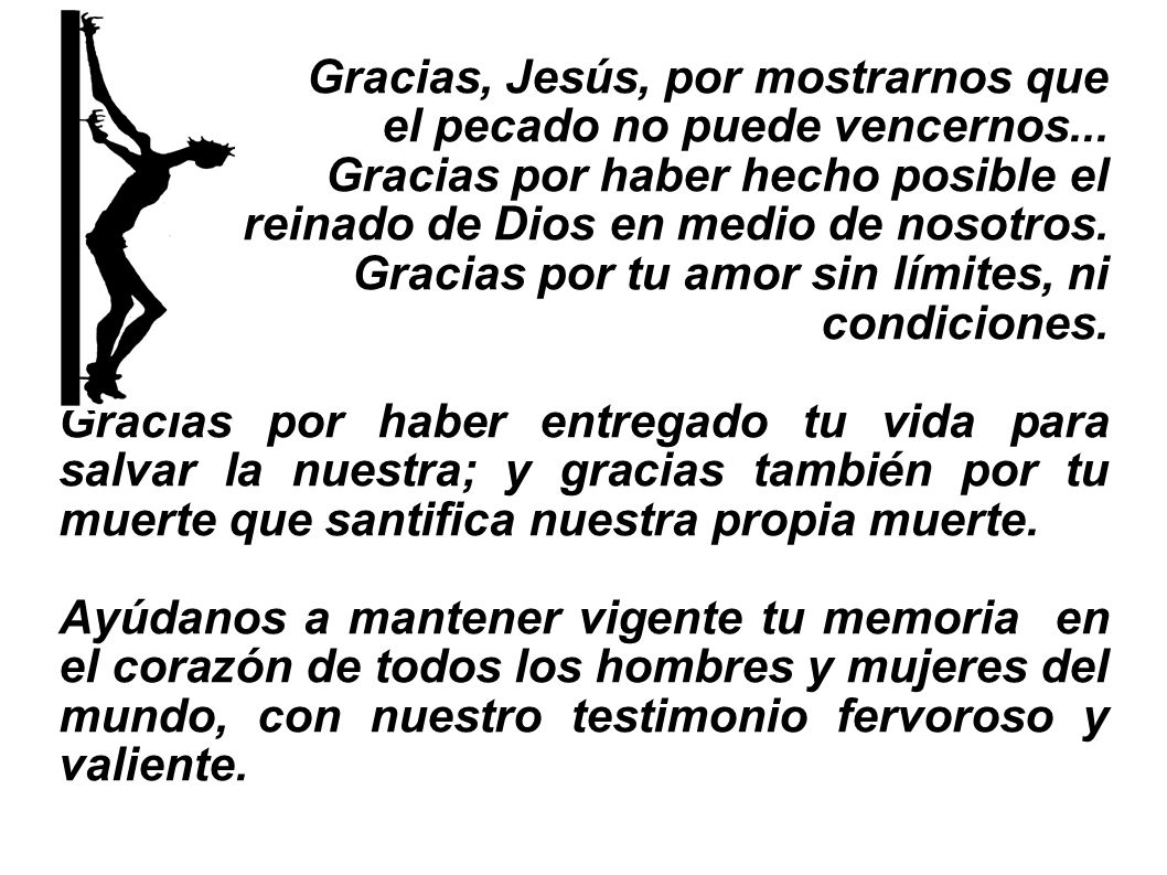 Gracias, Jesús, por mostrarnos que el pecado no puede vencernos...