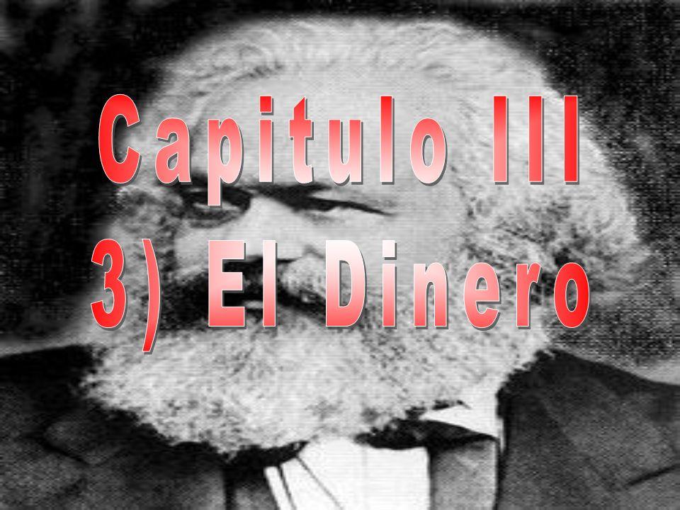 Capitulo III 3) El Dinero