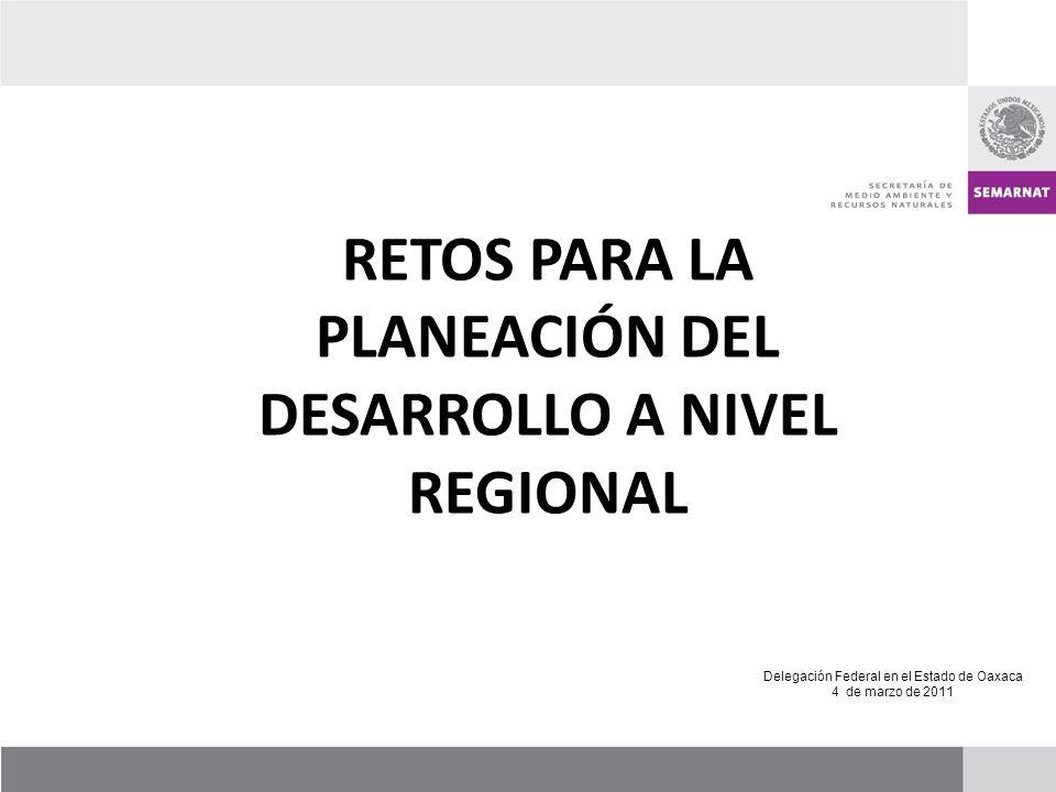 RETOS PARA LA PLANEACIÓN DEL DESARROLLO A NIVEL REGIONAL