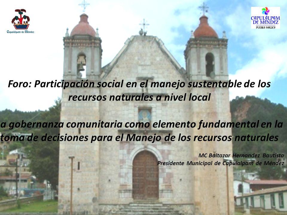 Foro: Participación social en el manejo sustentable de los recursos naturales a nivel local