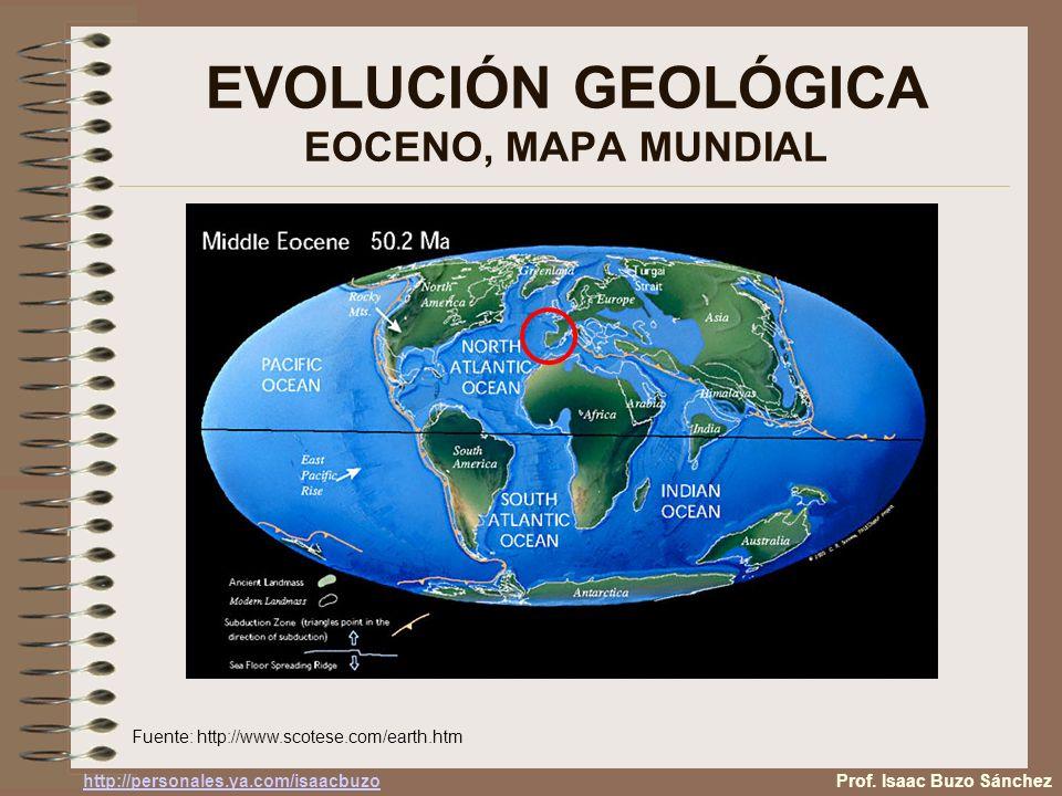 EVOLUCIÓN GEOLÓGICA EOCENO, MAPA MUNDIAL