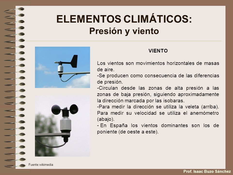 ELEMENTOS CLIMÁTICOS: Presión y viento
