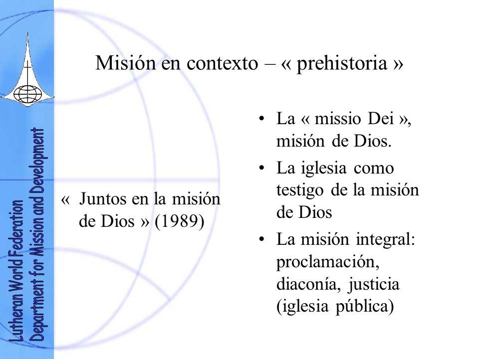 Misión en contexto – « prehistoria »