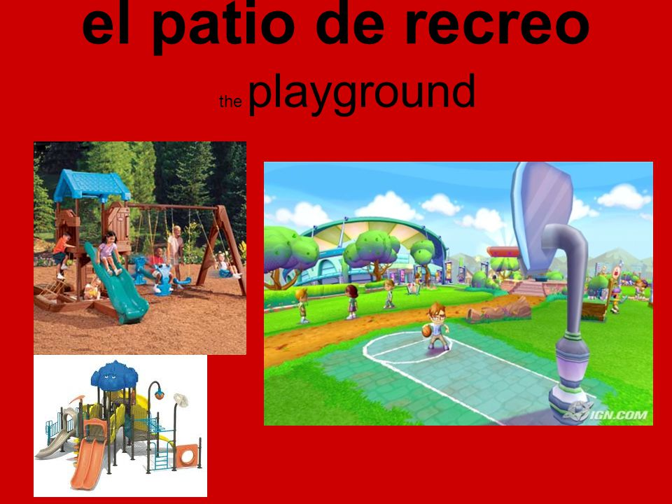 el patio de recreo the playground