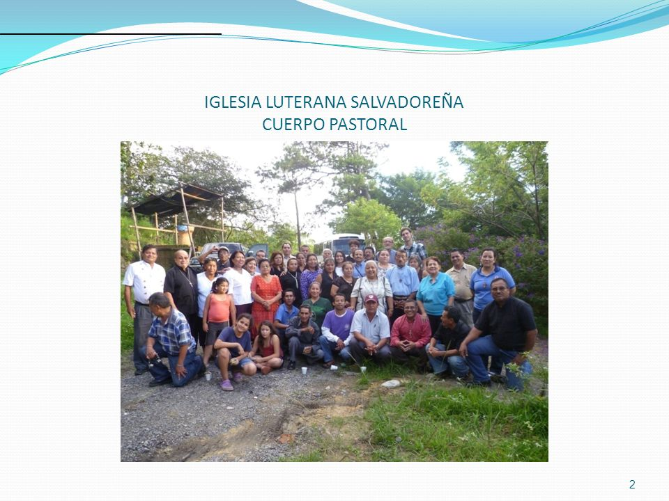 IGLESIA LUTERANA SALVADOREÑA CUERPO PASTORAL
