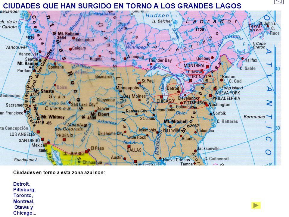 CIUDADES QUE HAN SURGIDO EN TORNO A LOS GRANDES LAGOS