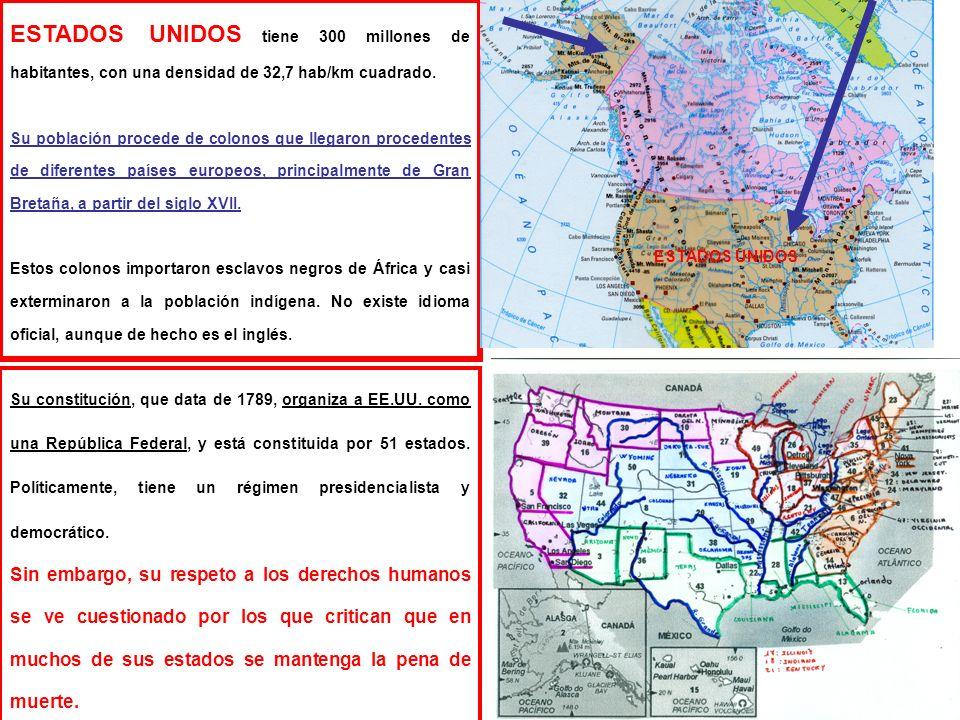 ESTADOS UNIDOS tiene 300 millones de habitantes, con una densidad de 32,7 hab/km cuadrado.